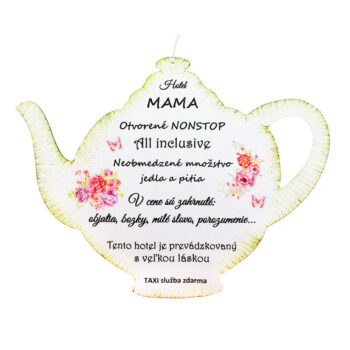 Drevený čajník: Hotel mama