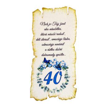 Tabuľka k narodeninám 40