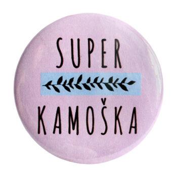 """Odznak ružový """"Super kamoška"""""""